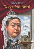 Jacket Image For: Who Was Queen Victoria?