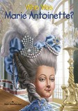 Jacket image for Who Was Marie Antoinette?