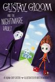 Jacket image for Gustav Gloom and the Nightmare Vault 2