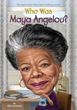Jacket Image For: Who Was Maya Angelou?