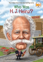 Jacket Image For: Who Was H. J. Heinz?