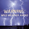 Jacket image for Warning: Wild Weather Ahead