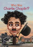 Jacket Image For: Who Was Charlie Chaplin?