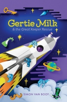 Jacket Image For: Gertie Milk and the Great Keeper Rescue