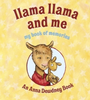Jacket Image For: Llama Llama and Me: My Book of Memories