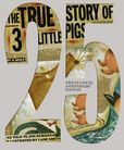 Jacket Image For: The True Story of the Three Little Pigs