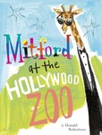 Jacket Image For: Mitford at the Hollywood Zoo