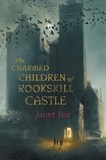 Jacket image for The Charmed Children of Rookskill Castle