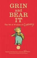 Jacket Image For: Grin and Bear It: The Wit & Wisdom of Corduroy
