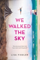 Jacket Image For: We Walked the Sky