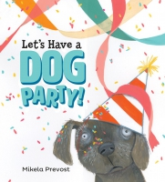 Jacket Image For: Let's Have a Dog Party