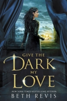 Jacket Image For: Give the Dark My Love