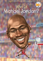 Jacket Image For: Who Is Michael Jordan?