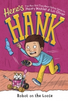 Jacket Image For: Here's Hank: Robot on the Loose #11