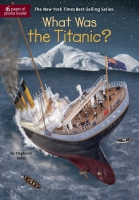 Jacket Image For: What Was the Titanic?