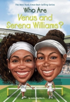 Jacket Image For: Who Are Venus and Serena Williams?