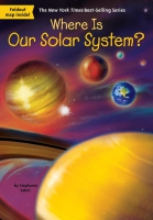 Jacket Image For: Where Is Our Solar System?