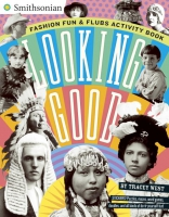 Jacket Image For: Looking Good: Fashion Fun & Flubs Activity Book