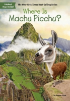 Jacket Image For: Where Is Machu Picchu?