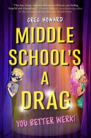 Jacket Image For: Middle School's a Drag, You Better Werk!