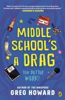 Jacket Image For: Middle School's a Drag, You Better Werk!
