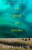 Jacket Image For: We Speak in Storms