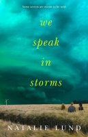 Jacket Image For: We Speak in Storms