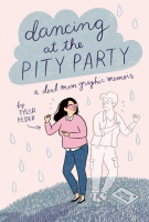 Jacket Image For: Dancing at the Pity Party