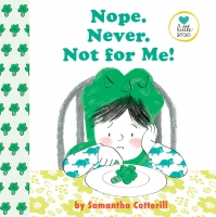 Jacket Image For: Nope. Never. Not For Me!