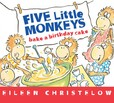 Jacket Image For: Five Little Monkeys Bake a Birthday Cake