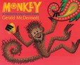 Jacket Image For: Monkey: A Trickster Tale from India