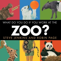 Jacket Image For: What Do You Do If You Work at the Zoo?
