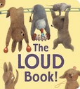 Jacket Image For: The Loud Book!