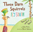 Jacket Image For: Those Darn Squirrels Fly South