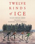 Jacket Image For: Twelve Kinds of Ice