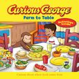 Jacket Image For: Curious George Farm to Table (CGTV 8x8)