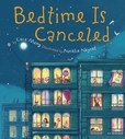 Jacket Image For: Bedtime Is Canceled