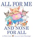 Jacket Image For: All for Me and None for All