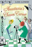 Jacket Image For: Anastasia's Chosen Career