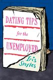Jacket Image For: Dating Tips for the Unemployed