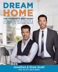 Jacket image for Dream Home: The Property Brothers' Ultimate Guide to Finding & Fixing Your Perfect House