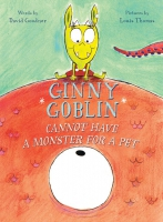 Jacket Image For: Ginny Goblin Cannot Have a Monster for a Pet