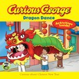 Jacket Image For: Curious George Dragon Dance (CGTV 8x8)