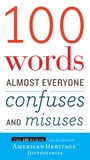 Jacket image for 100 Words Almost Everyone Confuses and Misuses