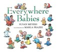 Jacket Image For: Everywhere Babies (Padded Board Book)