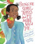 Jacket Image For: Bring Me Some Apples and I'll Make You a Pie