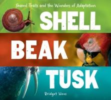 Jacket Image For: Shell, Beak, Tusk