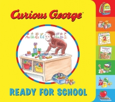 Jacket Image For: Curious George Ready for School (tabbed board book)