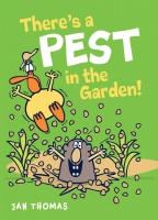 Jacket Image For: There's a Pest in the Garden!