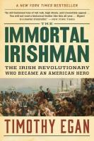 Jacket Image For: The Immortal Irishman